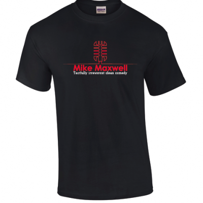 1st Mike Maxwell Comedy Shirt design